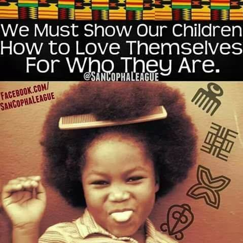must show our children how to love themselves